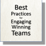 Spring Engagement:  Best Practices for Engaging Winning Teams