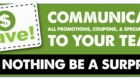 Communicate all promotions, coupons, and special events to your team – let nothing be a surprise