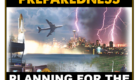 DISASTER PREPAREDNESS:  Planning for the Unthinkable