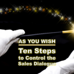Ten Steps to Controlling the Sales Dialogue