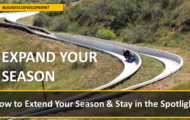 Expand Your Season:  How to extend your season and stay in the spotlight